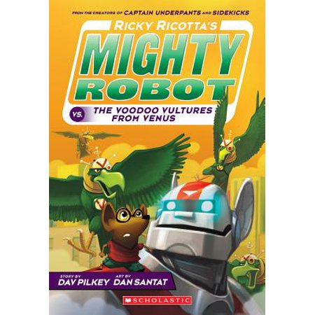 Ricky Ricotta's Mighty Robot vs. the Video Vultures from Venus (Ricky Ricotta's Mighty Robot - Venus The Goddess Of