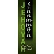 Banner-Jehovah Shammah (Indoor)