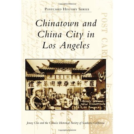 China Postcard - Chinatown and China City in Los Angeles (Postcard History)