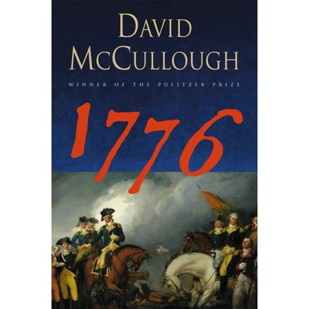 1776 (1776 David Mccullough Summary Chapter By Chapter)