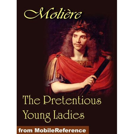 The Pretentious Young Ladies (Mobi Classics) - (Best Classic Novels For Young Adults)