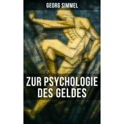 Georg Simmel: Zur Psychologie des Geldes - eBook