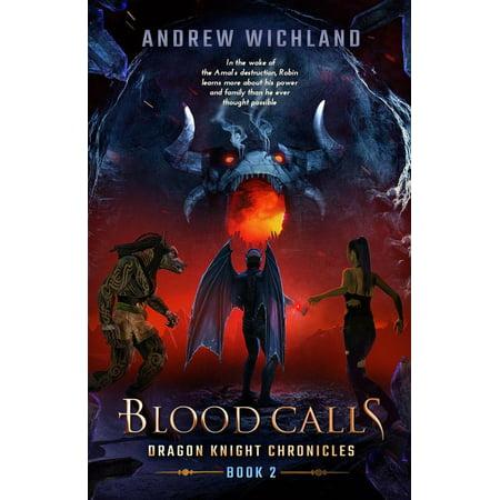 - Dragon Knigths Chronicles Blood Calls - eBook