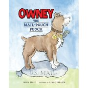 Owney: The Mail-Pouch Pooch (Paperback)