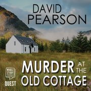 Murder at the Old Cottage - Audiobook