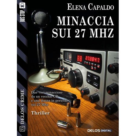 Minaccia sui 27 Mhz - eBook -
