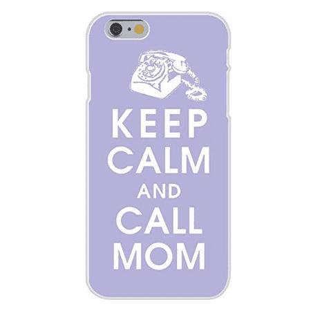 Apple iPhone 6 Custom Case White Plastic Snap On - Keep Calm and Call Mom Telephone
