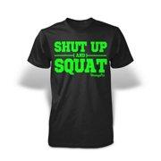 Stronger RX Black Shut Up Men Tee Shirt, Large