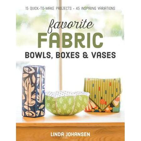 Favorite Fabric Bowls, Boxes & Vases - eBook