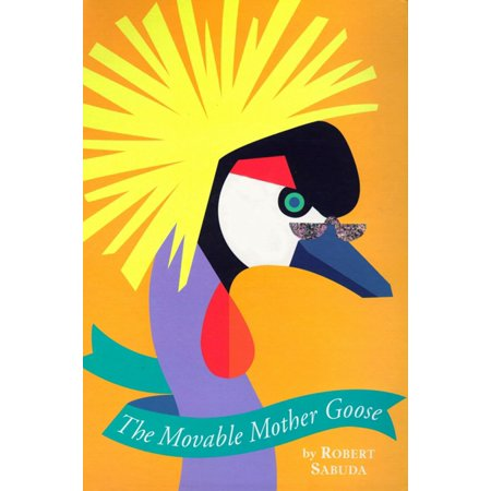 The Movable Mother Goose