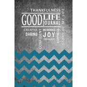 Good Life Journal for Teens- Chevron Cover