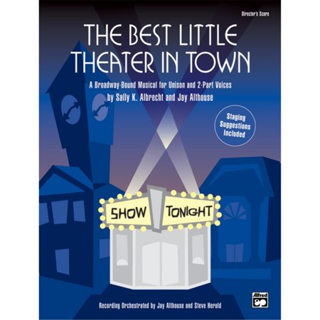 The Best Little Theater in Town - By Sally K. Albrecht and Jay (Best Little Bookshop In Town)