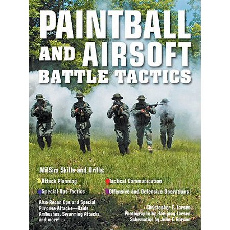 Paintball and Airsoft Battle Tactics -