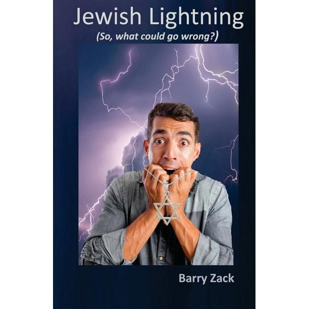 Jewish Lightning : So, What Could Go Wrong?