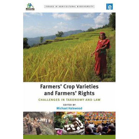 Farmers Crop Varieties And Farmers Rights  Challenges In Taxonomy And Law
