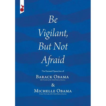 Be Vigilant But Not Afraid : The Farewell Speeches of Barack Obama and Michelle Obama](Barack Obama Costume)