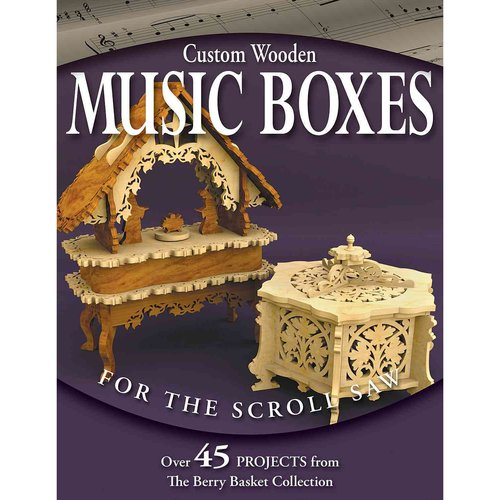 Custom Wooden Music Boxes for the Scroll Saw by