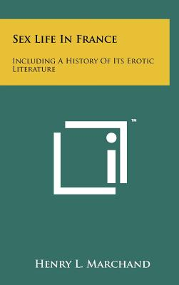 Erotic france history its literature sex