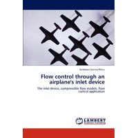 Flow Control Through an Airplane's Inlet Device