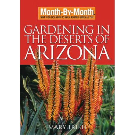 Month by Month Gardening in the Deserts of