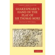Shakespeare S Hand in the Play of Sir Thomas More