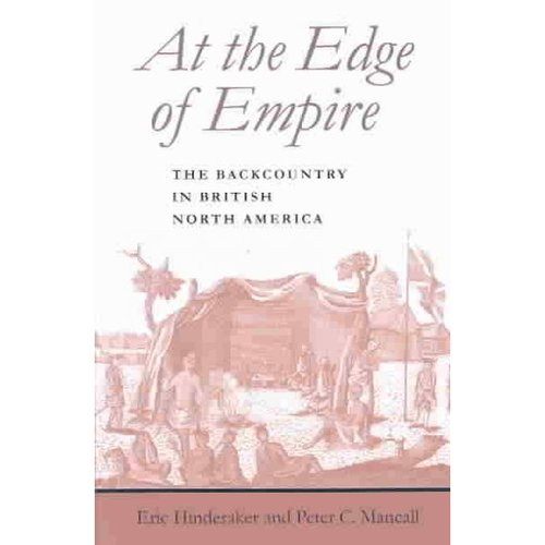 At the Edge of Empire: The Backwater in British North America