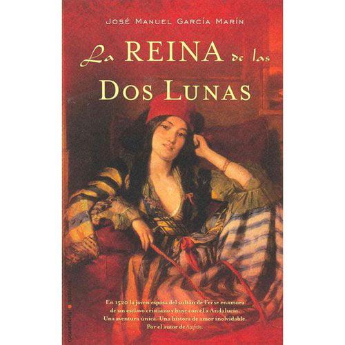 La reina de las dos lunas / The Queen of the Two Moons