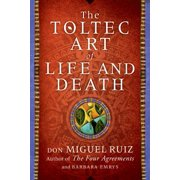 The Toltec Art of Life and Death - eBook