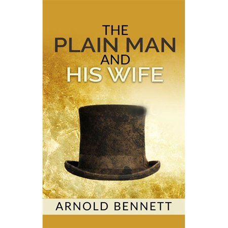 The Plain Man and His Wife - eBook