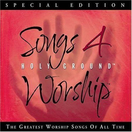 SONGS 4 WORSHIP: HOLY GROUND (Songs 4 Worship Songbook)