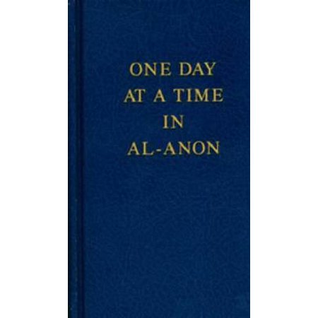 One Day at a Time in Al-Anon (Anon Wm1)