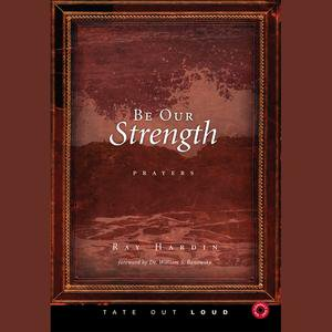 Be Our Strength: Prayers - Audiobook