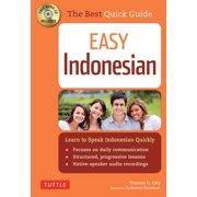 Easy Indonesian : Learn to Speak Indonesian Quickly (Audio CD Included)