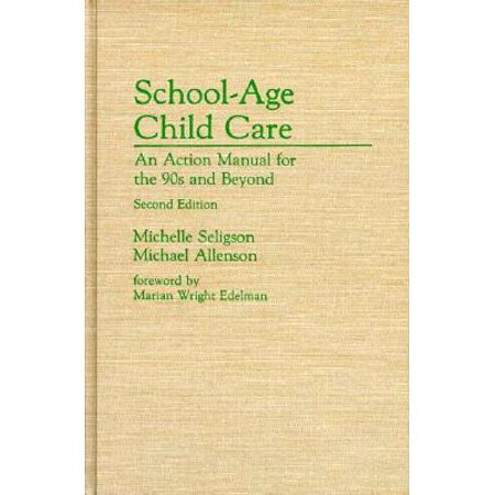 School-Age Child Care : An Action Manual for the 90s and Beyond, 2nd Edition - 90s School Supplies
