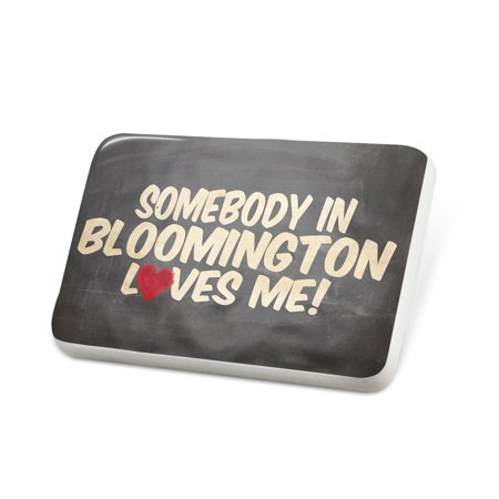 Porcelein Pin Somebody in Bloomington Loves me, Illinois Lapel Badge – NEONBLOND (Party City Bloomington Illinois)