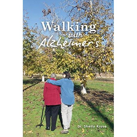 Walking With Alzheimers  A Thirty Year Journey