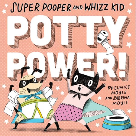 Super Pooper and Whizz Kid Potty Power (Board (Bat In The Sun Super Power Beat Down)