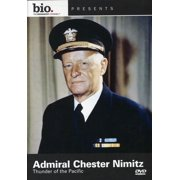 Biography: Admiral Chester Nimitz: Thunder Of The Pacific by ARTS AND ENTERTAINMENT NETWORK