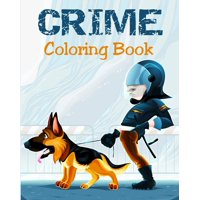Coloring Book - Crime: Illustrations for Stress Relief for Adults (Paperback)