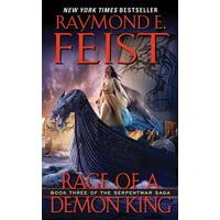 Serpentwar Saga: Rage of a Demon King: Book Three of the Serpentwar Saga (Paperback)