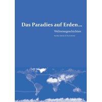 Das Paradies Auf Erden...