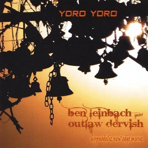 Ben Leinbach & Outlaw Dervish - Yoro Yoro [CD]