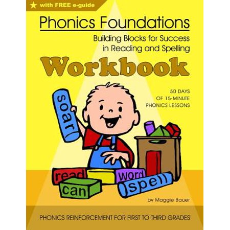 Phonics Foundations  Building Blocks For Success In Reading And Spelling