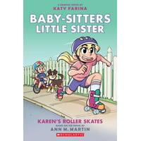 Baby-Sitters Little Sister Graphix: Karen's Roller Skates (Paperback)