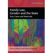 Family Law, Gender and the State : Text, Cases and Materials