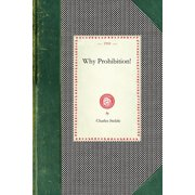 Cooking in America: Why Prohibition! (Paperback)