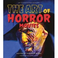 Applause Books: The Art of Horror Movies (Hardcover)