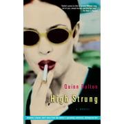 High Strung : A Novel