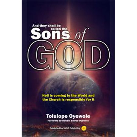 And They Shall Be Called The Sons Of God - eBook