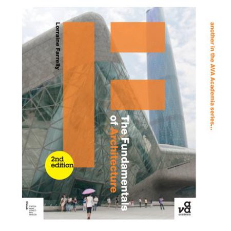 The Fundamentals of Architecture : Second Edition